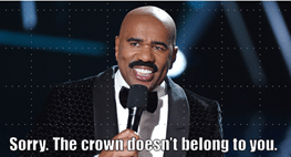 Steve Harvey - Sorry. The Crown Doesn't Belong To You.