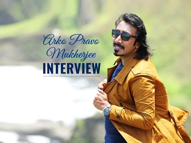 Arko Pravo Mukherjee Interview