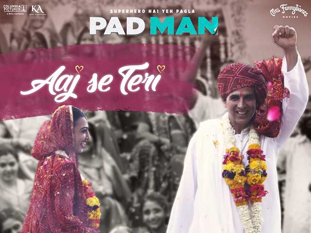 Pad Man Song Aaj Se Teri: Akshay-Radhika's Chemistry Will Make You Watch The Track On Loop
