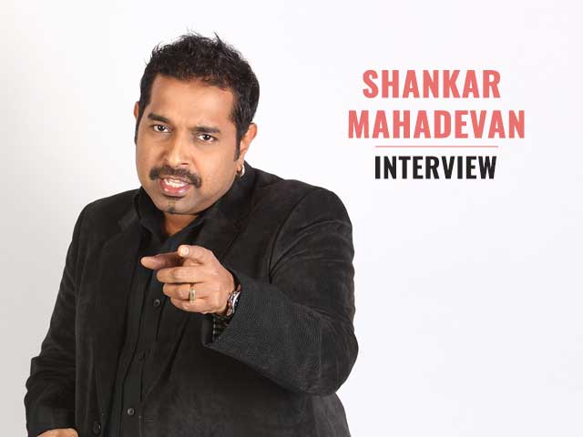 Shankar Mahadevan Believes That Behind Every Successful Man There Are Two Women!