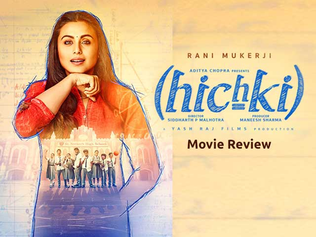 Hichki Movie Review: Naina Mathur Is A Teacher Every Student Would Love To Have!