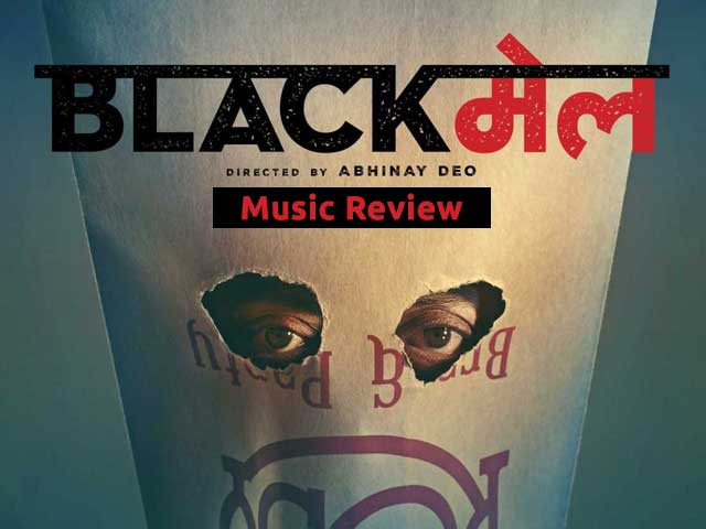 Blackmail Music Review: A Complete Jukebox For All Moods
