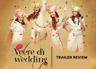 Trailer Of Veere Di Wedding