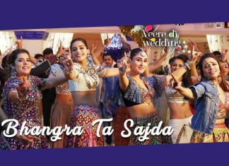 Bhangra Ta Sajda Song From Veere Di Wedding Is A Dance Riot