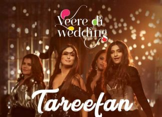 """Tareefan"" From Veere Di Wedding Is A Groovy Party Anthem With A Twist"
