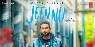 Geeta Zaildar's New Song Jeen Nu Is Grabbing Quite Some Attention On YouTube
