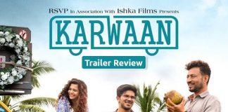 Irrfan Khan Starrer Karwaan Looks Like An Entertaining Roller Coaster Ride!