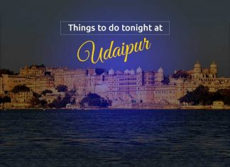 Things To Do Tonight @ Udaipur