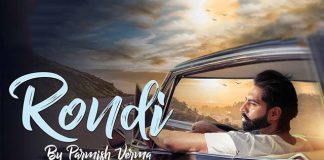 Parmish Verma's Rondi Is An Emotional Track That's Trending Now On YouTube