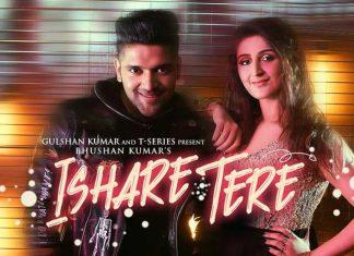 Ishare Tere is Guru Randhawa's New Single Featuring Dhvani Bhanushali