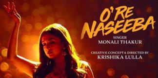 """O Re Naseeba"" By Monali Thakur - A Hard-Hitting Homage To Women Empowerment"