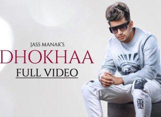 What's Making Jass Manak's New Punjabi Song Dhokha So Popular?