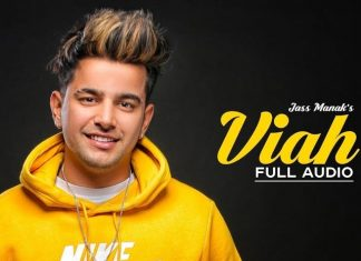 Viah By Jass Manak Is A Soft-Rock Track Worth Listening To