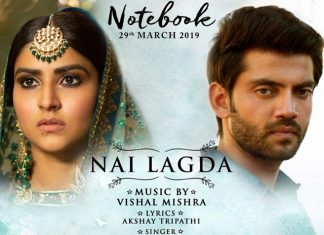 Nai Lagda From Notebook Will Be A Favourite For Romantics
