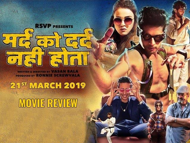 Mard Ko Dard Nahi Hota Movie Review: An Interesting Wild Ride!