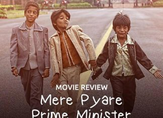 Mere Pyaare Prime Minister Movie Review: An Emotional And Touching Film
