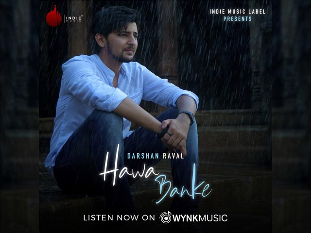 'Hawa Banke' Is Darshan Raval's Annual Monsoon Song For This Year
