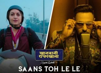 Badshah Says 'Saans Toh Le Le' To Sonakshi Sinha In Khandaani Shafakhana's New Song