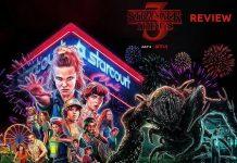 Stranger Things Season 3 Review : The Best In Three Seasons