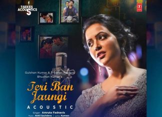 T-Series Recreates 'Tera Ban Jaunga' In Amruta Fadnavis' Voice
