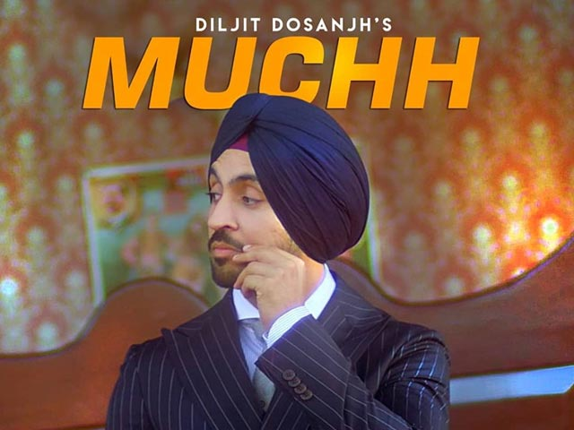 Diljit Dosanjh New Song 'Muchh' Is A Bhangra Lover's Delight