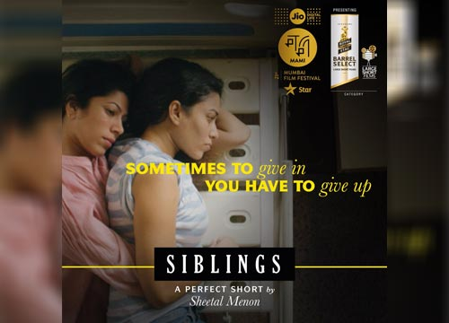 Siblings is Sheetal Menon's directorial venture